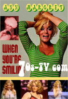 Ann Margret: When you're Smiling
