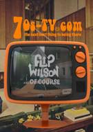Flip Wilson... of Course