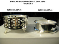 Sterling Silver Wine Holders  #3 and #4 (Ltd. Quantities)