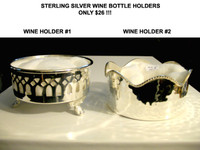 Sterlling Silver Wine Holders #1 and #2 ( Ltd. Quantities)
