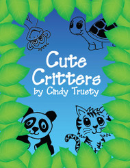 Cute Critters Design eBook by Cindy Trusty