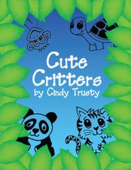 Cute Critters Design eBook by Cindy Trusty