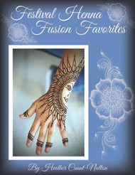 Festival Henna Fusion Favorites - By Heather Caunt-Nulton