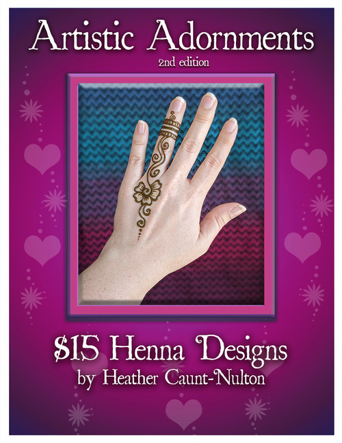 Artistic Adornment - Festival Henna Design Collection - Fifteen Dollar Designs, 2nd edition