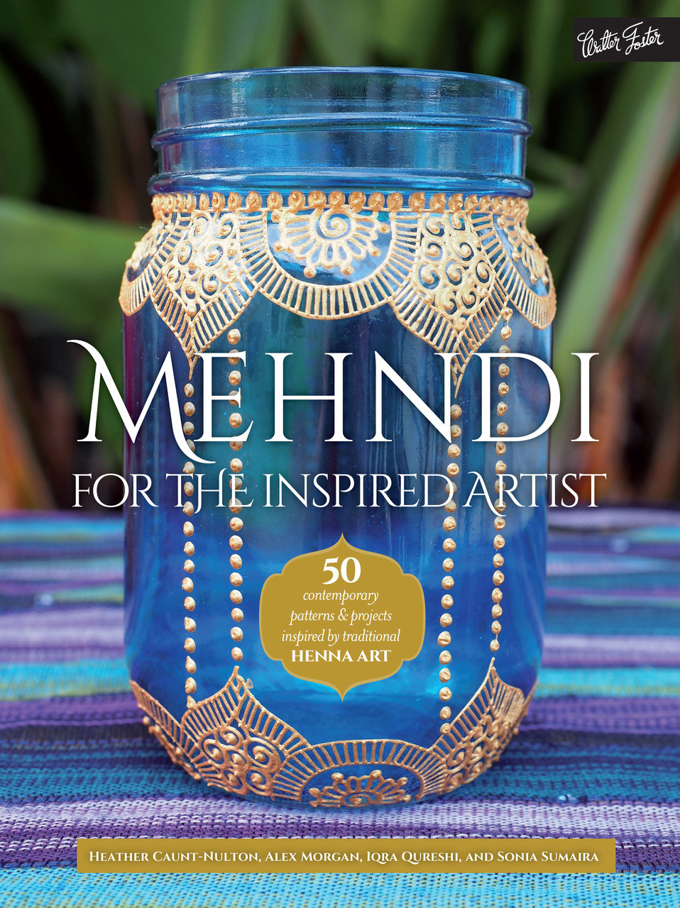 Mehndi For The Inspired Artist Artistic Adornment