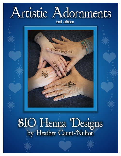 Artistic Adornments - $10 Henna Designs - Festival Collection, 2nd edition, by mehndi artist Heather Caunt-Nulton
