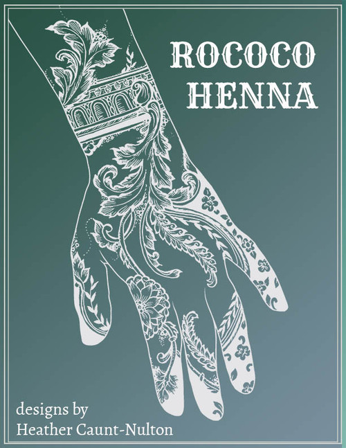 Rococo Henna - designs by Heather Caunt-Nulton - cover