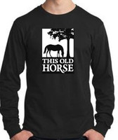 This Old Horse Long Sleeve Tee