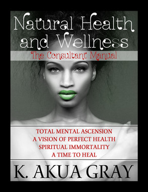Natural Health and Wellness: The Consultant Manual is your guide to personal wellness and the training manual for sharing health is your wealth knowledge!