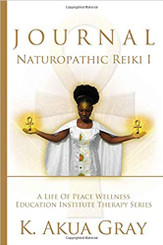Being certified in Naturopathic Reiki Level 1 comes with the encouragement to look at your life and consider all the things that you desire for your health physically, mentally, emotionally and spiritually. Students of Dr. Akua's Naturopathic Reiki training classes are given the assignment to enrich their entire life with the teachings for a period of 21 days to become aquainted with the benefits of reiki. The Naturopathic Reiki I Journal is a step by step guide to complete the 21 Day Empowerment. It walks students through the internalizing of the Reiki Principles, puts them on the path to perfecting self-treatment and help the initiate to open portals of self-awareness that can affect permanent change on the path of seeking enlightenment or just living your best life.