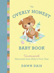 The Overly Honest Baby's Book