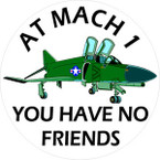 STICKER MILITARY F-4 PHANTOM NO FRIENDS AT MACH 1