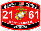 STICKER USMC MOS 2161 MACHINIST ooo USMC Lisc No 20187