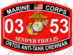 STICKER USMC MOS 0353 ONTOS ANTI TANK CREWMAN   ooo   USMC Lisc 20187