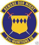STICKER USAF  31ST MUNITIONS SQUADRON