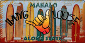 Hang Loose Surfboards Hawaii State Background Wholesale Metal Novelty License Plate