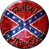 Rebel To The Core Wholesale Novelty Metal Circular Sign