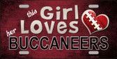 This Girl Loves Her Buccaneers Wholesale Novelty Metal License Plate