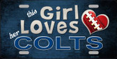 This Girl Loves Her Colts Wholesale Novelty Metal License Plate