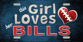 This Girl Loves Her Bills Wholesale Novelty Metal License Plate