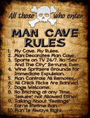 Man Cave Rules Wholesale Metal Novelty Parking Sign