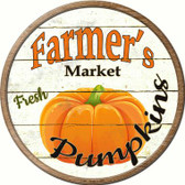 Farmers Market Pumpkins Wholesale Novelty Metal Circular Sign