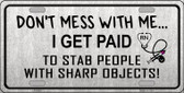 Dont Mess With Me Wholesale Metal Novelty License Plate