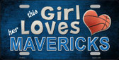 This Girl Loves Her Mavericks Novelty Wholesale Metal License Plate
