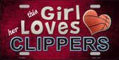 This Girl Loves Her Clippers Novelty Wholesale Metal License Plate