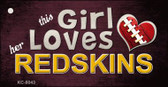 This Girl Loves Her Redskins Wholesale Novelty Key Chain