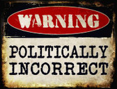 Politically Incorrect Wholesale Metal Novelty Parking Sign