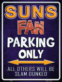 Suns Wholesale Metal Novelty Parking Sign