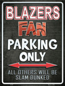 Trail Blazers Wholesale Metal Novelty Parking Sign