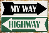 My Way Or Highway Wholesale Metal Novelty Large Parking Sign
