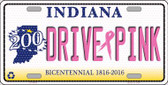 Drive Pink Indiana Novelty Wholesale Metal License Plate