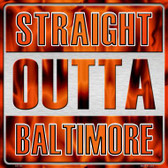 Straight Outta Baltimore Wholesale Novelty Metal Square Sign