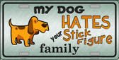 My Dog Hates Wholesale Metal Novelty License Plate