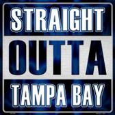 Straight Outta Tampa Bay Wholesale Novelty Metal Square Sign