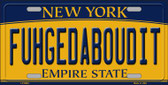 Fuhgedaboudit New York Background Wholesale Metal Novelty License Plate