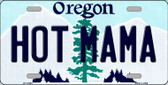Hot Mama Oregon Background Wholesale Metal Novelty License Plate