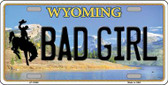 Bad Girl Wyoming Background Wholesale Metal Novelty License Plate