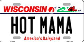 Hot Mama Wisconsin Background Wholesale Metal Novelty License Plate