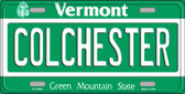 Colchester Vermont Background Wholesale Metal Novelty License Plate
