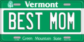 Best Mom Vermont Background Wholesale Metal Novelty License Plate