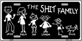 The Shit Family Wholesale Metal Novelty License Plate LP-2513