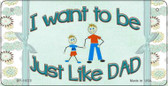 Just Like Dad Novelty Wholesale Metal Bicycle License Plate