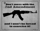Don't Mess With The 2nd Amendment Wholesale Metal Novelty Parking Sign
