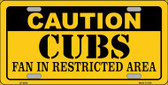 Caution Cubs Fan Wholesale Metal Novelty License Plate LP-2628