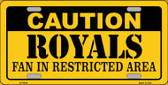 Caution Royals Fan Wholesale Metal Novelty License Plate LP-2636