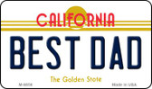 Best Dad California State License Plate Wholesale Magnet